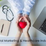 Why Digital Marketing Is Important in The Healthcare Industry