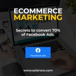 Secrets To Convert 70% of FaceBook Ads For E-Commerce